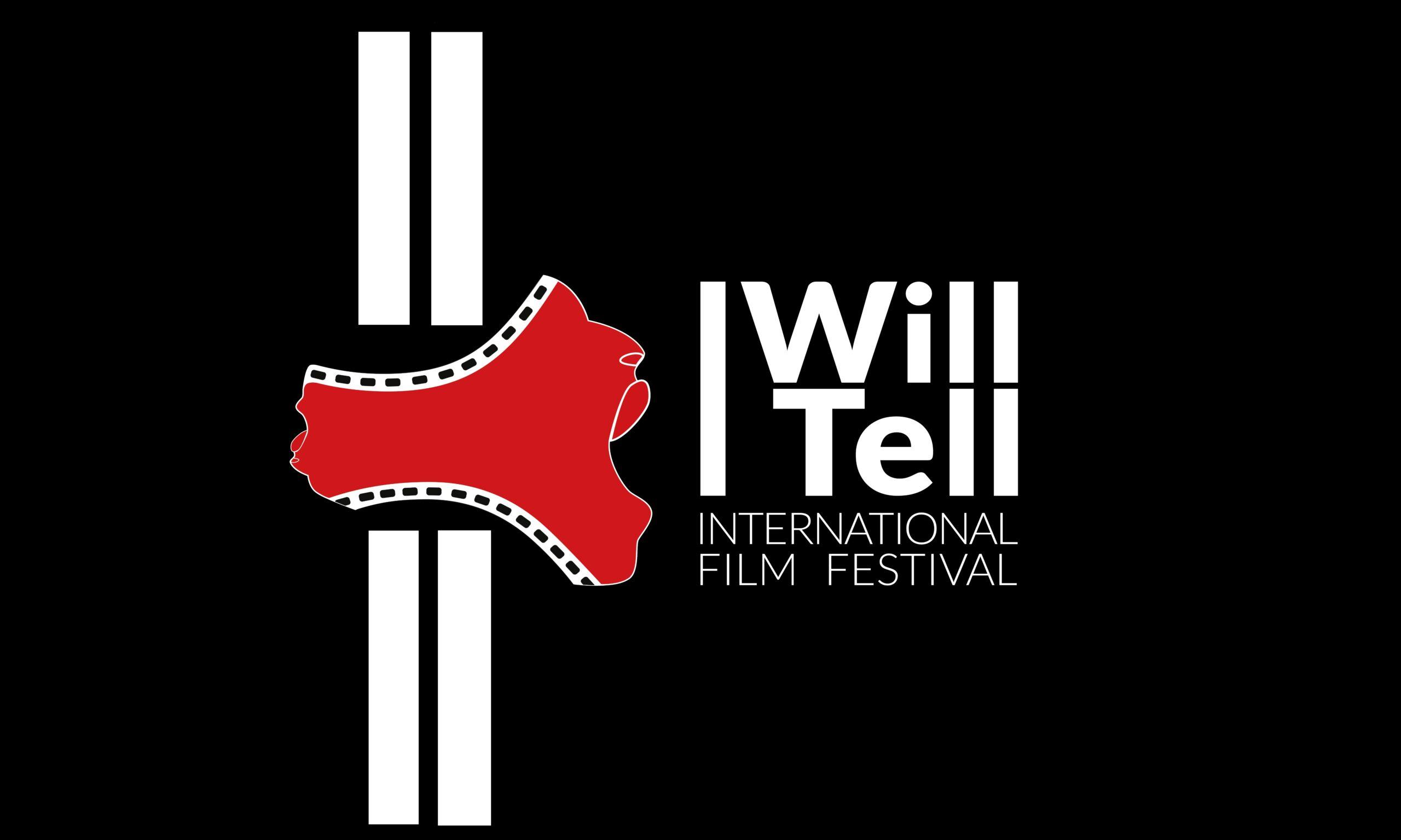 I Will Tell International Film Festival - Celebrate. Challenge. Catalyse Change